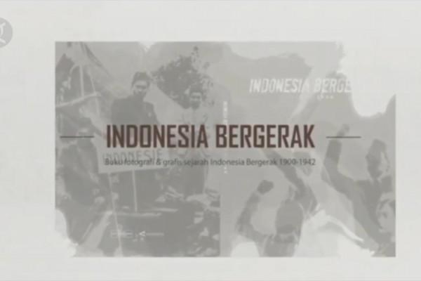 ANTARA luncurkan buku Indonesia Bergerak 1900-1942 - ANTARA News