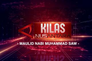 Kilas NusAntara Spesial Maulid Nabi Muhammad SAW