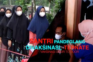 Santri Pandeglang divaksinasi, Ternate vaksinasi door to door
